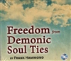 Freedom From Demonic Soul Ties CD by Frank Hammond