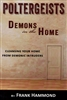 Poltergeists Demons in the Home by Frank Hammond