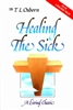 Healing The Sick by T.L. Osborn