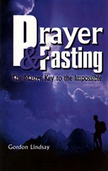 Prayer and Fasting by Gordon Lindsay