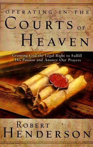 Arsenalbooks Com Operating In The Courts Of Heaven By