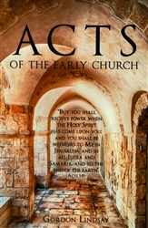 Acts of the Early Church by Gordon Lindsay