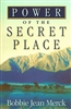 Power of the Secret Place by Bobbie Jean Merck