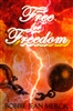 Free for Freedom by Bobbie Jean Merck