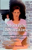Multiple Identities by Diane Hawkins