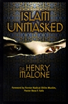 Islam Unmasked by Henry Malone