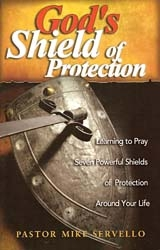 Gods Shield of Protection by Mike Servello