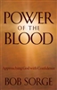 Power Of The Blood by Bob Sorge