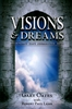 Visions and Dreams by Gary Oates