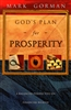 God's Plan for Prosperity by Mark Gorman