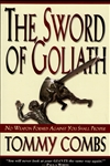 Sword of Goliath by Tommy Combs