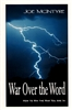 War Over the Word by Joe McIntyre