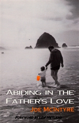 Abiding in the Fathers Love by Joe McIntyre