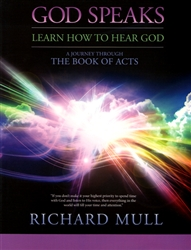 God Speaks A Journey Through the Book of Acts by Richard Mull