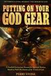 Putting on Your God Gear by Perry Stone