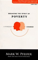 Breaking the Spirit of Poverty by Mark Pfeifer