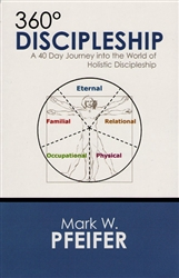 360 Degree Discipleship by Mark Pfeifer