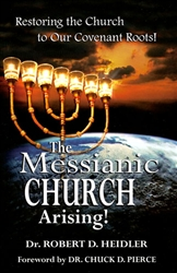 Messianic Church Arising by Robert Heidler