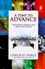 A Time to Advance by Chuck Pierce with Robert and Linda Heidler