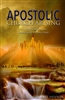 Apostolic Apostolic Church Arising by Chuck Pierce and Robert Heidler