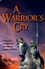 A Warrior's Cry by Venessa Battle