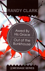 Awed By His Grace by Randy Clark