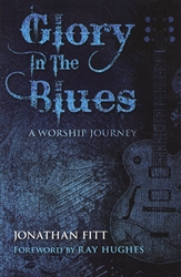 Glory in the Blues by Jonathan Fitt