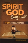 Did the Spirit of God Say That? by Jennifer LeClaire