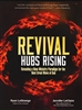 Revival Hubs Rising by Ryan LeStrange and Jennifer LeClaire