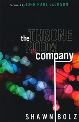 Throne Room Company by Shawn Bolz