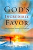 God's Incredible Favor by Robert Bryan, Jr.
