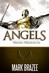 Angels Heaven Helping Us by Mark Brazee