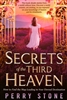 Secrets of the Third Heaven by Perry Stone