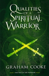 Qualities of a Spiritual Warrior