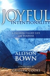 Joyful Intentionality by Allison Bown