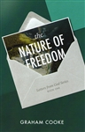 Nature of Freedom by Graham Cooke