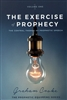 Exercise of Prophecy by Graham Cooke