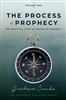 Process of Prophecy by Graham Cooke
