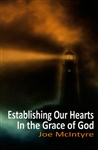 Establishing Our Hearts in the Grace of God by Joe McIntyre