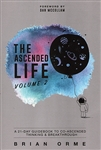 Ascended Life Volume 2 by Brian Orme