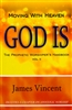 Moving with Heaven: God Is by James Vincent