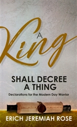 A King Shall Decree a Thing by Erich Rose