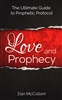 Love and Prophecy by Dan McCollam