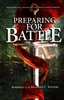 Preparing for Battle 2nd Edition by Kimberly and Richard Wilson