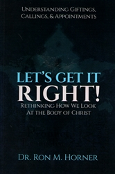Let's Get It Right by Ron Horner