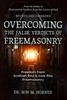 Overcoming the False Verdicts of Freemasonry by Ron Horner