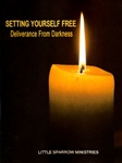 Setting Yourself Free by Little Sparrow Ministries