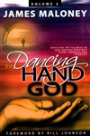 Dancing Hand of God Volume 2 by James Maloney