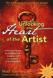 Unlocking the Heart of the Artist by Matt Tommey
