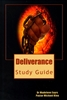 Deliverance Study Guide by Madelene Eayrs and Michael Kleu